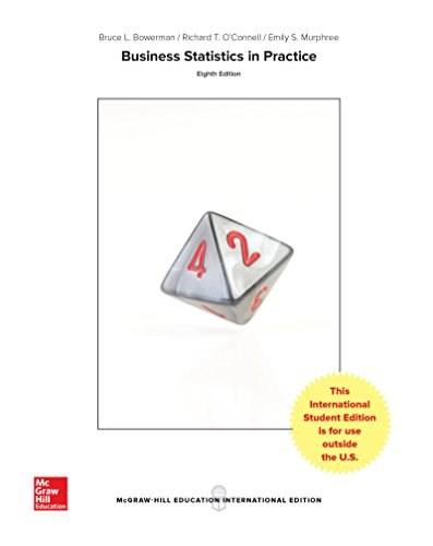 Business Statistics in Practice: Using Data, Modeling, and Analytics 8 9781259549465