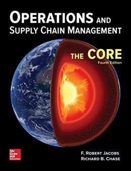 Operations and Supply Chain Management: The Core, by Jacobs, 4th Edition 9781259549724