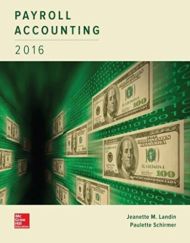 Payroll Accounting 2016, by Landin, 2nd Edition 9781259572197
