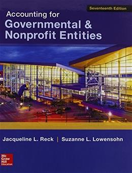 Accounting for Governmental and Nonprofit Entities, by Reck, 17th Edition 17 PKG 9781259602153
