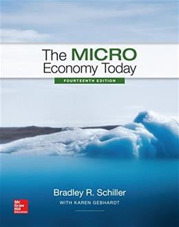 Micro Economy Today, by Schiller, 14th Edition 14 PKG 9781259602344