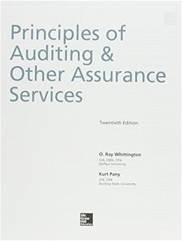 Principles of Auditing and Other Assurance Services, by Whittington, 20th Edition 20 PKG 9781259619038