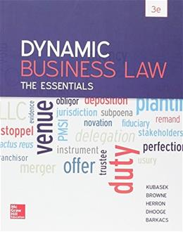 Dynamic Business Law: The Essentials, by Kubasek, 3rd Edition 3 PKG 9781259621727