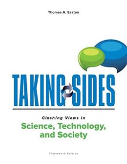 Taking Sides: Clashing Views in Science, Technology, and Society 13 9781259665943