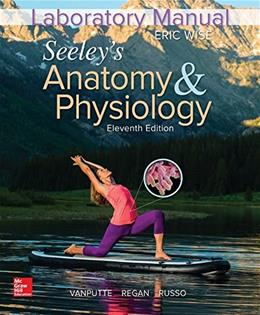 Anatomy and Physiology, by Wise, 11th Edition, Lab Manual 9781259671296