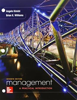 Managemen: A Practical Introduction, by Kinicki, 7th Edition 7 PKG 9781259677175