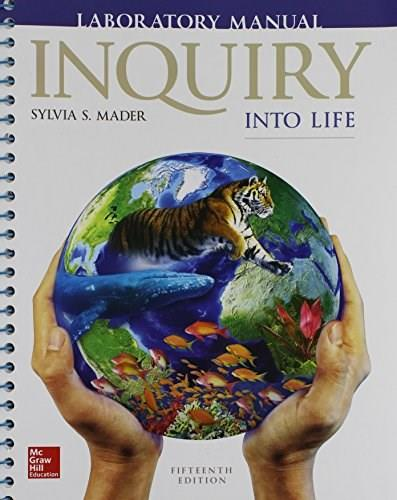 Inquiry into Life, by Mader, 15th Edition, Lab Manual 9781259688614