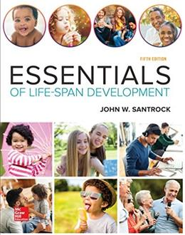 Essentials of Life-Span Development, by Santrock, 5th Edition 9781259708794
