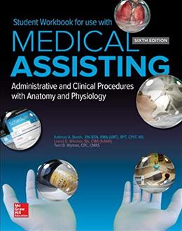 Student Workbook for use with Medical Assisting: Administrative and Clinical Procedures with Anatomy and Physiology 6 9781259731907