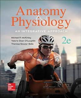 Anatomy and Physiology: Intergrative Approach, by McKinley, 2nd Edition 2 PKG 9781259740435
