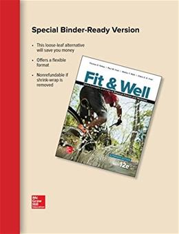 Fit and Well Alternate Edition: Core Concepts and Labs in Physical Fitness and Wellness, by Fahey, 12th Edition 9781259751257