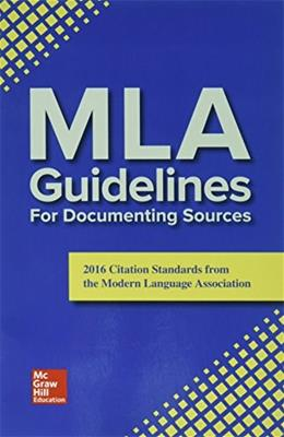 MLA Guidelines for Documenting Sources 9781259968938