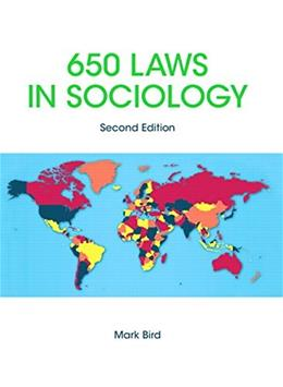 650 Laws in Sociology, by Bird, 2nd Edition 9781269924290