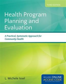 Health Program Planning and Evaluation: A Practical, Systematic Approach for Community Health 3 PKG 9781284021042