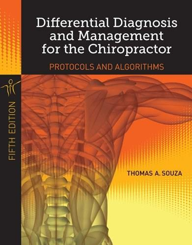 Differential Diagnosis and Management For Chiropractors, by Souza, 5th Edition 9781284022308