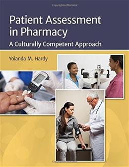Patient Assessment In Pharmacy: A Culturally Competent Approach, by Hardy PKG 9781284025743