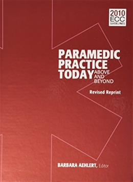 Paramedic Practice Today: Above and Beyond, by Aehiert, 2 VOLUME SET PKG 9781284026313