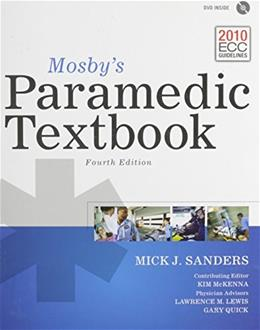Mosbys Paramedic Textbook, by Sanders, 4th Edition 4 w/DVD 9781284029543