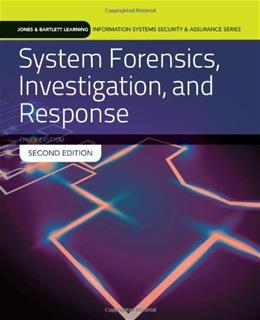 System Forensics, Investigation And Response, by Easttom, 2nd Edition 9781284031058