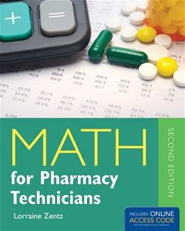 Math for Pharmacy Technicians, by Zentz, 2nd Edition 2 PKG 9781284031393