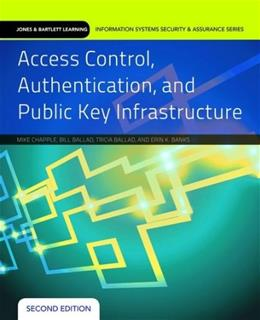 Access Control, Authentication, And Public Key Infrastructure, by Chapple, 2nd Edition 9781284031591