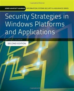 Security Strategies In Windows Platforms And Applications, by Solomon, 2nd Edition 9781284031652