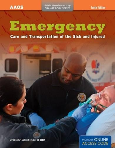 Emergency Care and Transportation of the Sick and Injured (Orange Book Series) 10 PKG 9781284032840