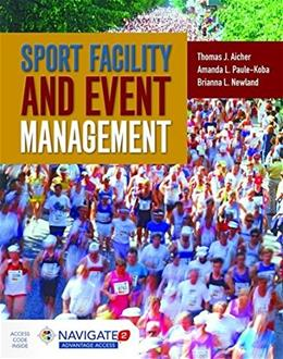 Sport Facility And Event Management, by Aicher PKG 9781284034790