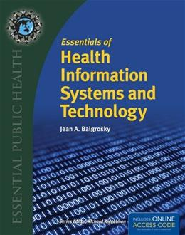 Essentials of Health Information Systems and Technology PKG 9781284036114