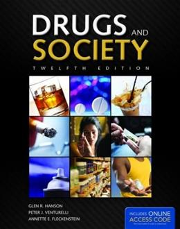 Drugs and Society (Hanson, Drugs and Society) 12 PKG 9781284036374