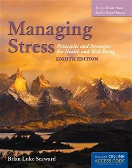 Managing Stress: Principles and Strategies for Health and Well-Being 8 PKG 9781284036640