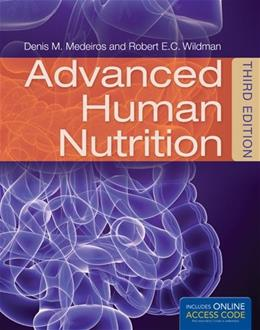 Advanced Human Nutrition, by Medeiros, 3rd Edition 3 PKG 9781284036664