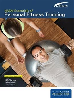 NASM Essentials of Personal Fitness Training: Fourth Edition Revised 4 PKG 9781284036800