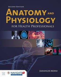 Anatomy and Physiology for Health Professionals 2 PKG 9781284036947