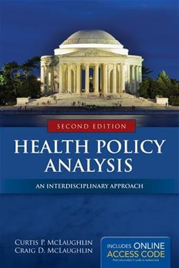 Health Policy Analysis: An Interdisciplinary Approach 2 PKG 9781284037777