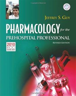 Pharmacology For the Prehospital Professional, by Guy BK w/DVD 9781284038064