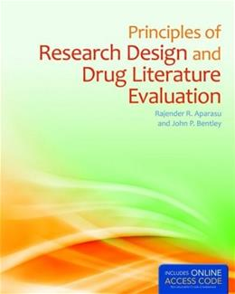 Principles Of Research Design And Drug Literature Evaluation, by Aparasu PKG 9781284038798