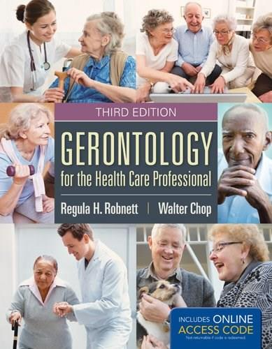 Gerontology for the Health Care Professional 3 PKG 9781284038873