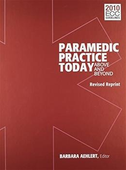 Paramedic Practice Today: Above And Beyond, by Aehlert, Volume 2, Revised 9781284039092