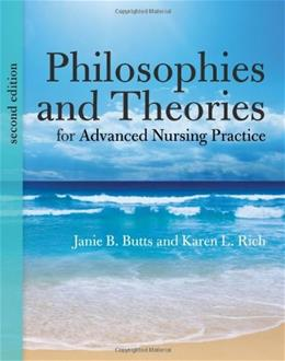 Philosophies and Theories for Advanced Nursing Practice (Butts, Philosophies and Theories for Advanced Nursing Practice) 2 9781284041347