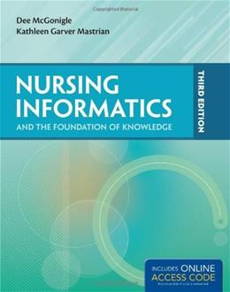 Nursing Informatics and the Foundation of Knowledge, by McGonigle, 3rd Edition 9781284041583