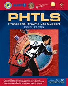 PHTLS: Prehospital Trauma Life Support, by National Association of Emergency Medical Technicians, 8th Edition 8 PKG 9781284041736