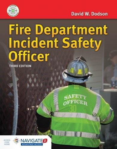 Fire Department Incident Safety Officer, by Dodson, 3rd Edition 3 PKG 9781284041958