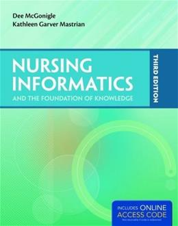Nursing Informatics and the Foundation of Knowledge 3 PKG 9781284043518