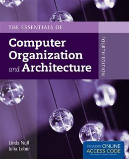 The Essentials of Computer Organization and Architecture 4 PKG 9781284045611