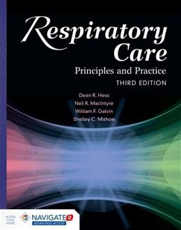 Respiratory Care: Principles And Practice, by Hess, 3rd Edition 3 PKG 9781284050004