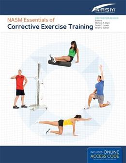 NASM Essentials of Corrective Exercise Training, by Clark PKG 9781284050257