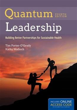 Quantum Leadership: Building Better Partnerships for Sustainable Health 4 PKG 9781284050684