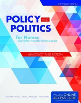 Policy and Politics for Nurses and Other Health Professionals, by Nickitas, 2nd Edition 2 PKG 9781284053296