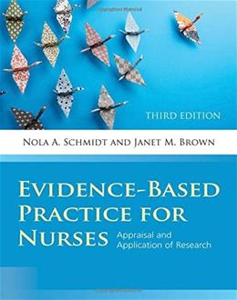 Evidence-Based Practice for Nurses (Schmidt, Evidence Based Practice for Nurses) 3 PKG 9781284053302